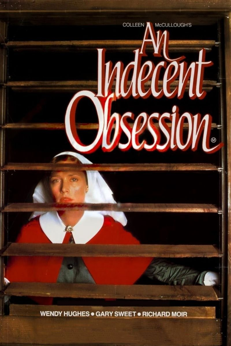 Indecent Obsession, An