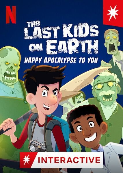 Last Kids on Earth: Happy Apocalypse to You, The
