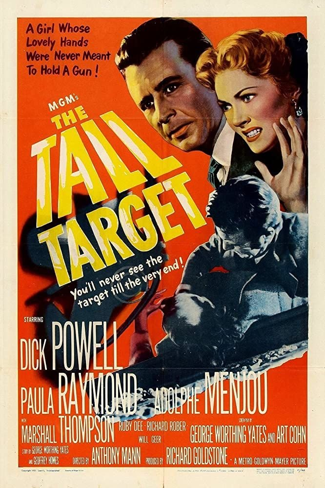Tall Target, The