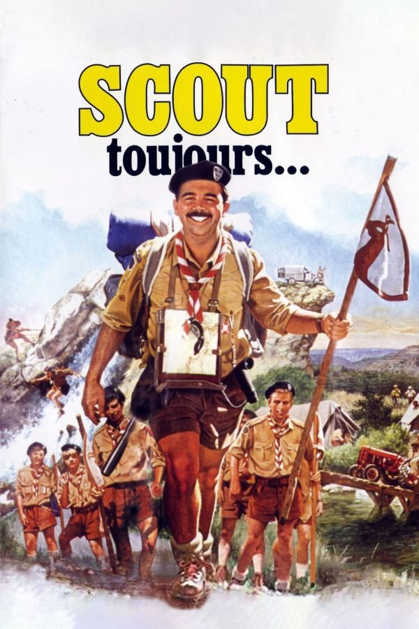Scout Toujours...
