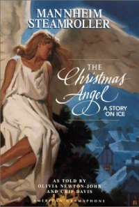 Christmas Angel: A Story on Ice, The