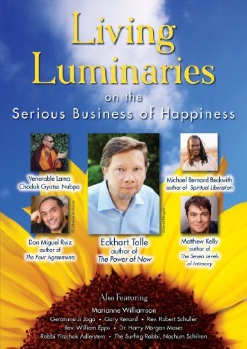 Living Luminaries: On the Serious Business of Happiness