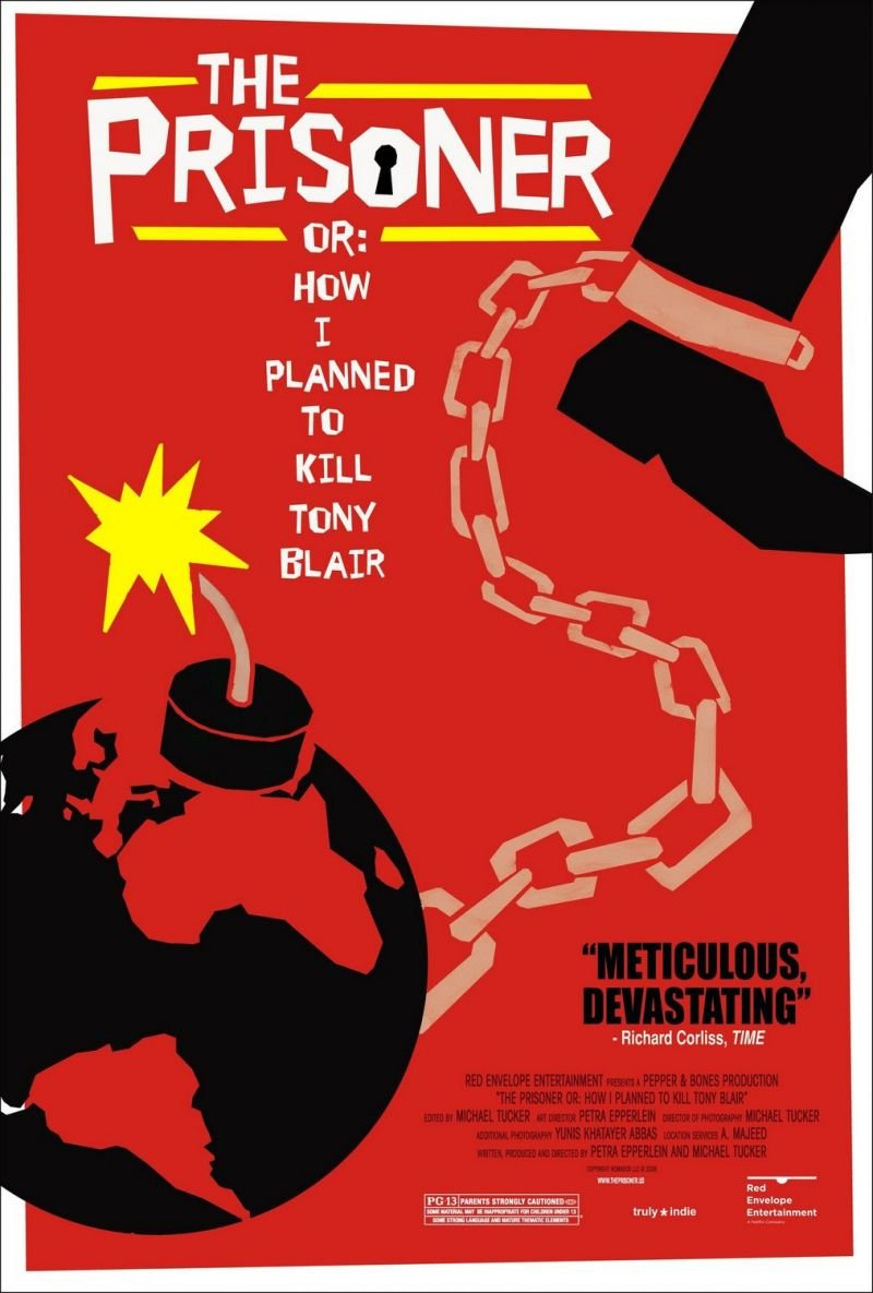 Prisoner or: How I Planned to Kill Tony Blair, The