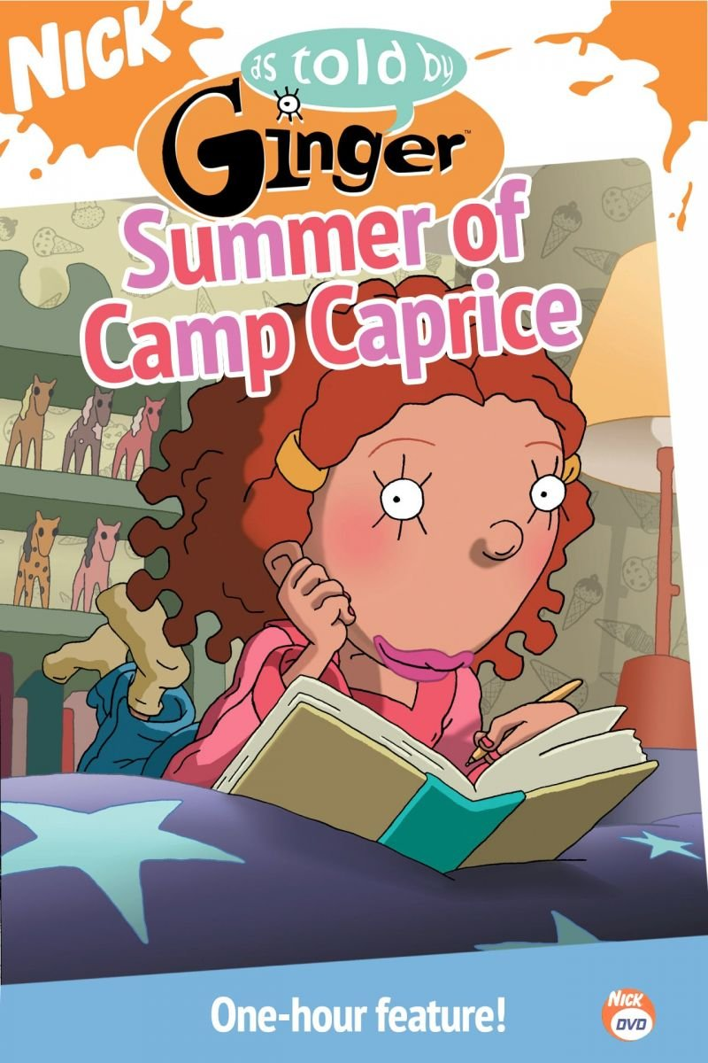 As Told by Ginger: Summer of Camp Caprice