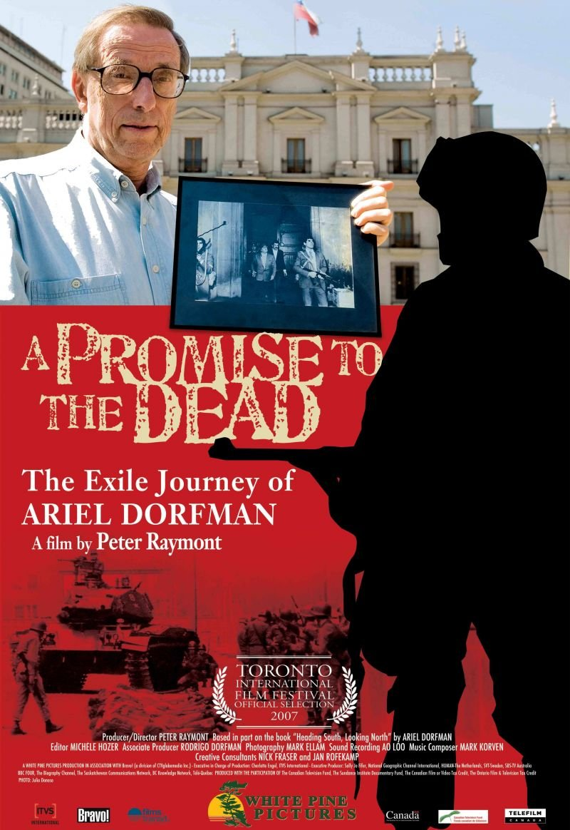 Promise to the Dead: The Exile Journey of Ariel Dorfman, A