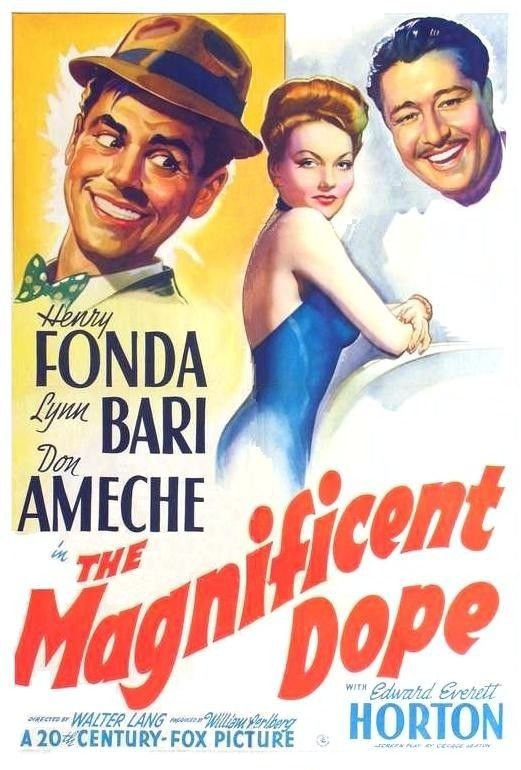 Magnificent Dope,  The