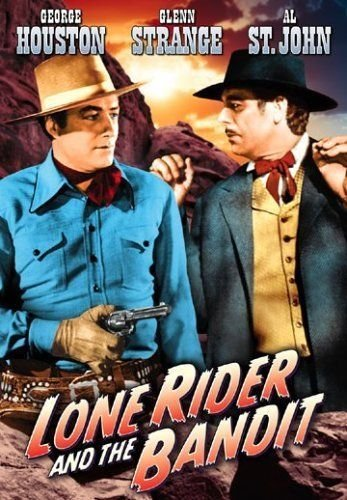 Lone Rider and the Bandit, The