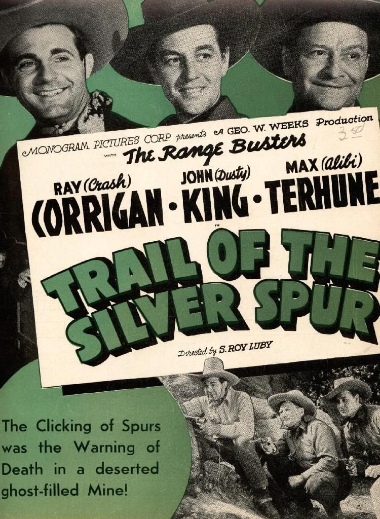 Trail of the Silver Spurs, The