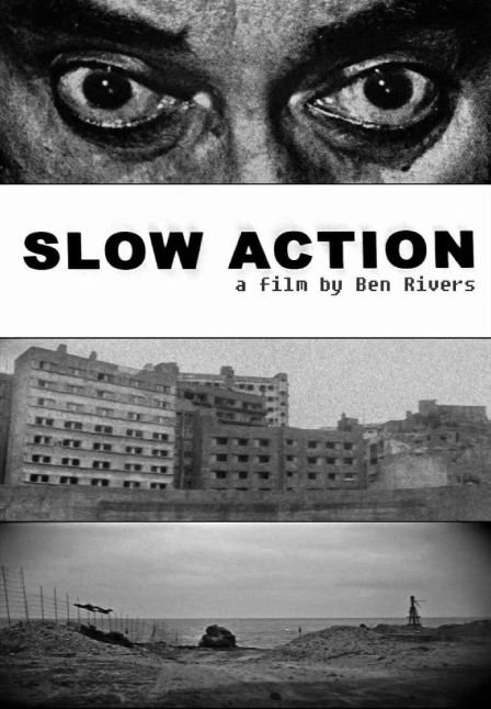 Slow Action